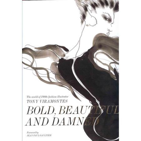 bold-beautiful-and-damned-the-world-of-1980s-fashion-illustrator-tony-viramontes_1060860