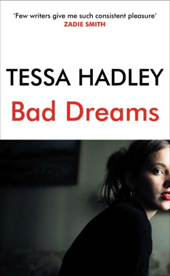 bad-dreams-and-other-stories-by-tessa-hadley