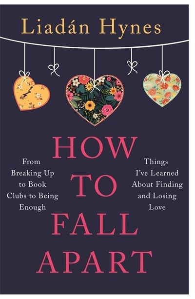 Lia Hynes How to Fall Apart book