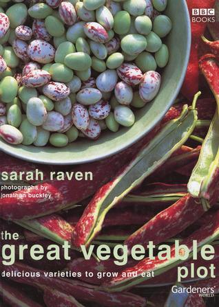 the great vegetable plot sarah raven GIY